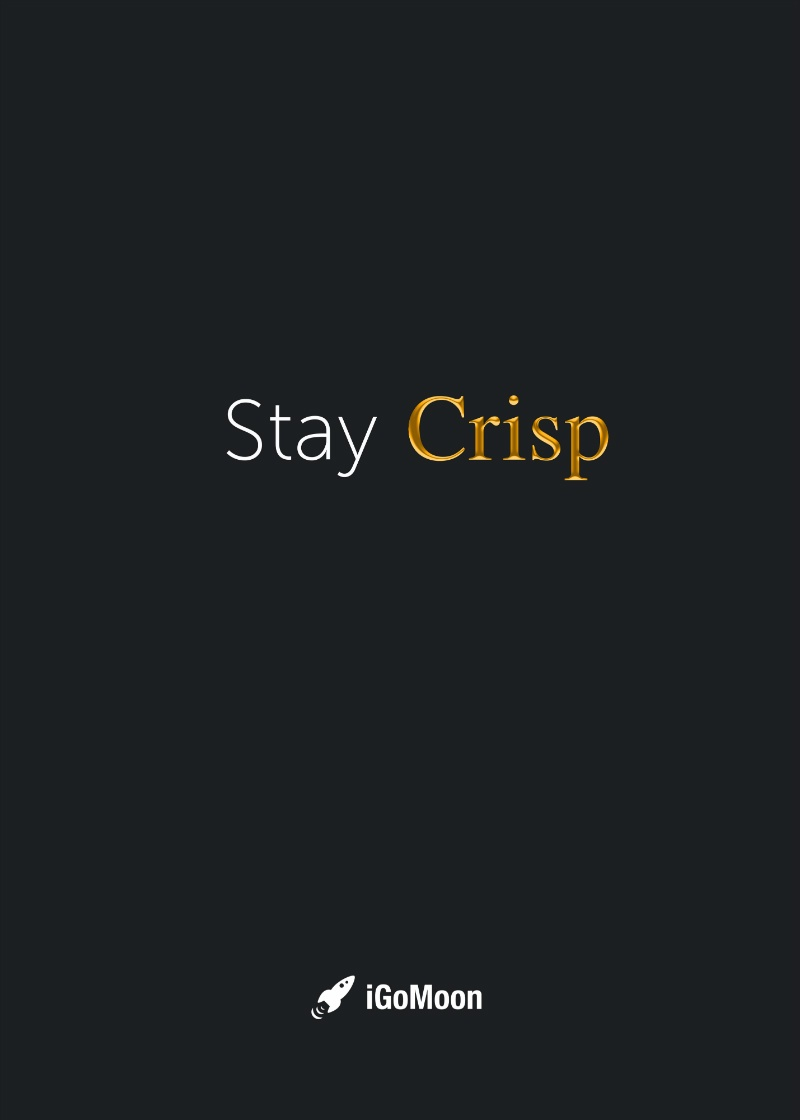 iGoMoons värdeord nummer 2: Stay Crisp.